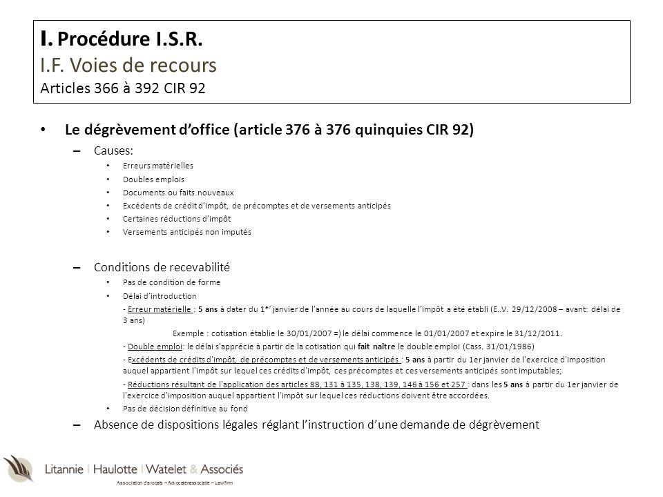 Association davocats – Advocatenassociatie – Law firm Le dégrèvement doffice (article 376 à 376 quinquies CIR 92) – Causes: Erreurs matérielles Double