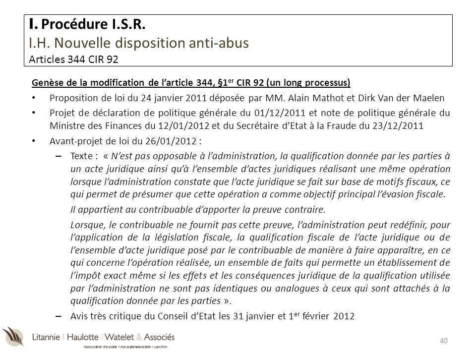 Association davocats – Advocatenassociatie – Law firm Genèse de la modification de larticle 344, §1 er CIR 92 (un long processus) Proposition de loi d