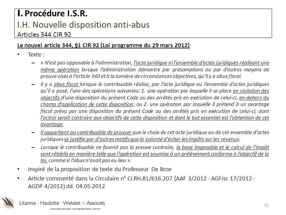 Association davocats – Advocatenassociatie – Law firm Le nouvel article 344, §1 CIR 92 (Loi programme du 29 mars 2012) Texte : – « Nest pas opposable