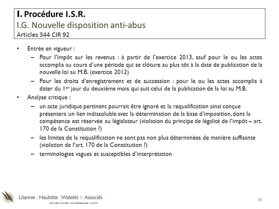 Association davocats – Advocatenassociatie – Law firm Entrée en vigueur : – Pour limpôt sur les revenus : à partir de lexercice 2013, sauf pour le ou
