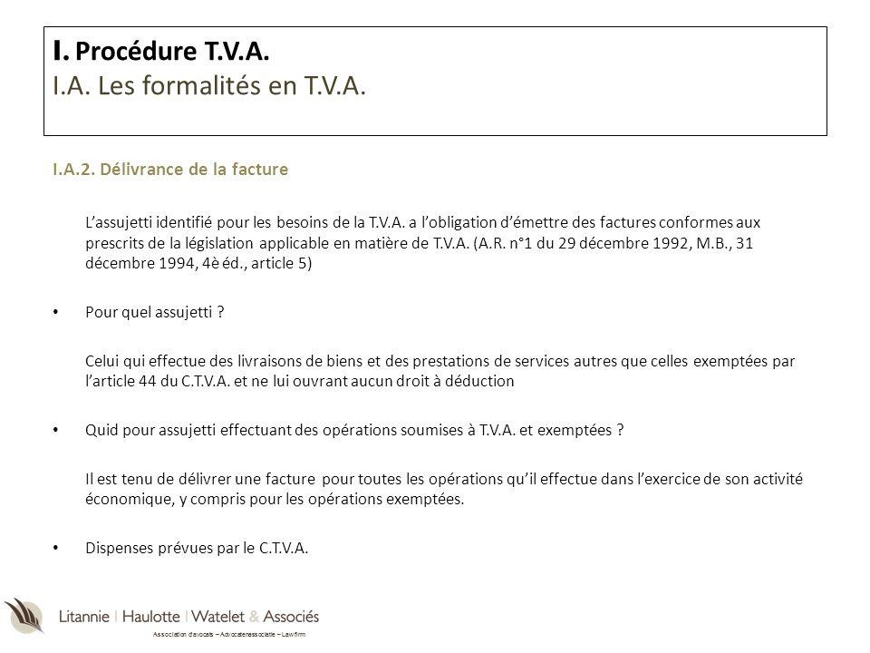 Association davocats – Advocatenassociatie – Law firm I.A.2. Délivrance de la facture Lassujetti identifié pour les besoins de la T.V.A. a lobligation