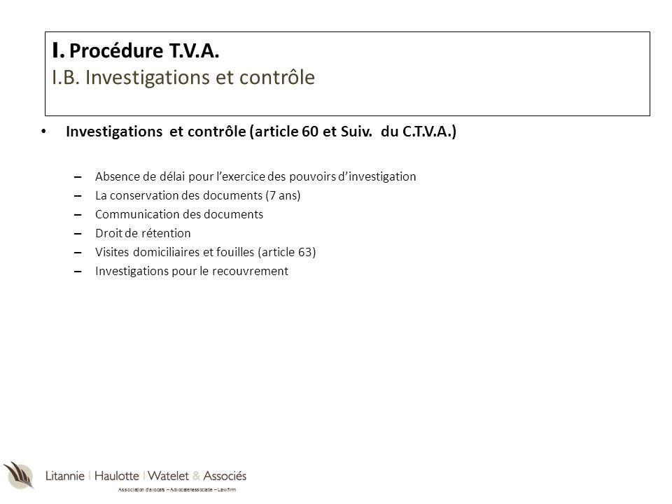 Association davocats – Advocatenassociatie – Law firm Investigations et contrôle (article 60 et Suiv. du C.T.V.A.) – Absence de délai pour lexercice d