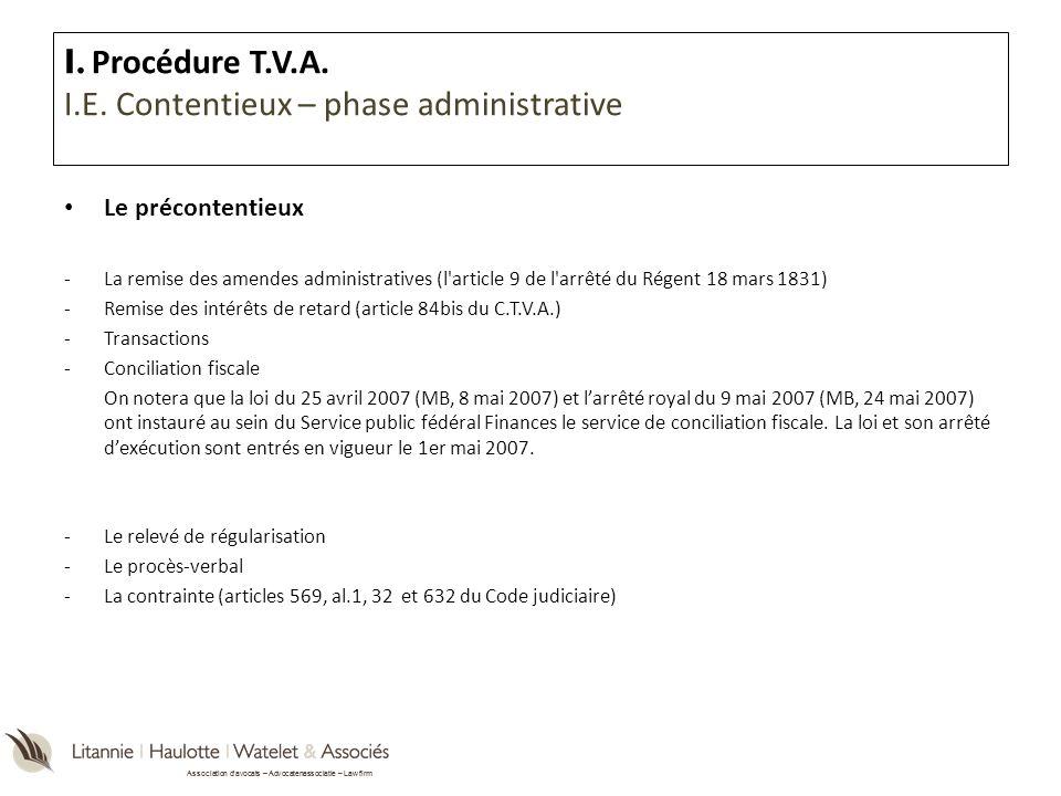 Association davocats – Advocatenassociatie – Law firm Le précontentieux -La remise des amendes administratives (l'article 9 de l'arrêté du Régent 18 m