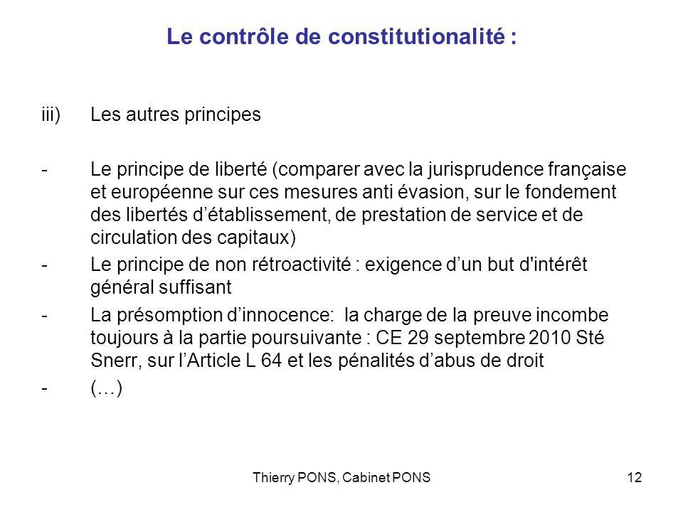 Thierry PONS, Cabinet PONS12 Le contrôle de constitutionalité : iii)Les autres principes -Le principe de liberté (comparer avec la jurisprudence franç