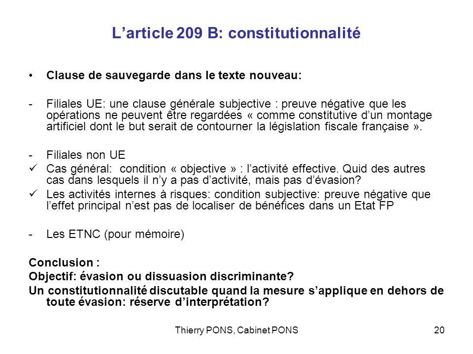 Thierry PONS, Cabinet PONS20 Larticle 209 B: constitutionnalité Clause de sauvegarde dans le texte nouveau: -Filiales UE: une clause générale subjecti