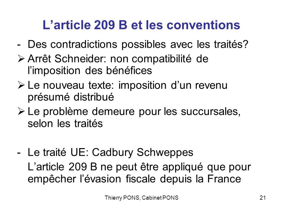 Thierry PONS, Cabinet PONS21 Larticle 209 B et les conventions -Des contradictions possibles avec les traités? Arrêt Schneider: non compatibilité de l