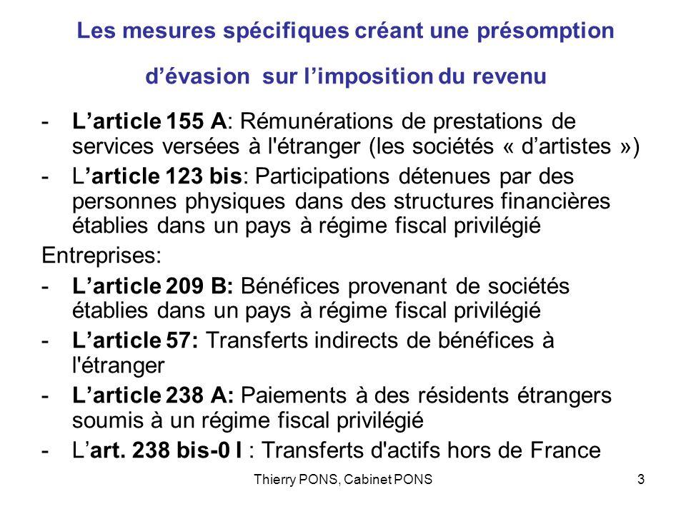 Thierry PONS, Cabinet PONS3 Les mesures spécifiques créant une présomption dévasion sur limposition du revenu -Larticle 155 A: Rémunérations de presta