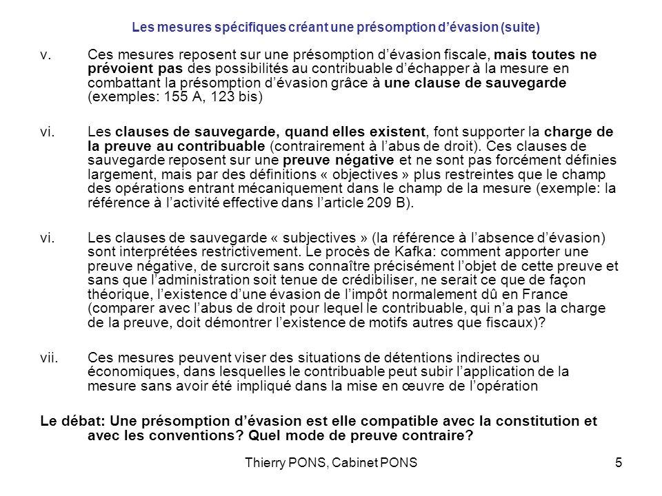 Thierry PONS, Cabinet PONS5 Les mesures spécifiques créant une présomption dévasion (suite) v.Ces mesures reposent sur une présomption dévasion fiscal