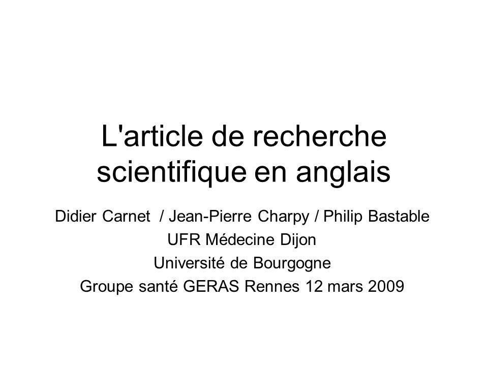 L'article de recherche scientifique en anglais Didier Carnet / Jean-Pierre Charpy / Philip Bastable UFR Médecine Dijon Université de Bourgogne Groupe