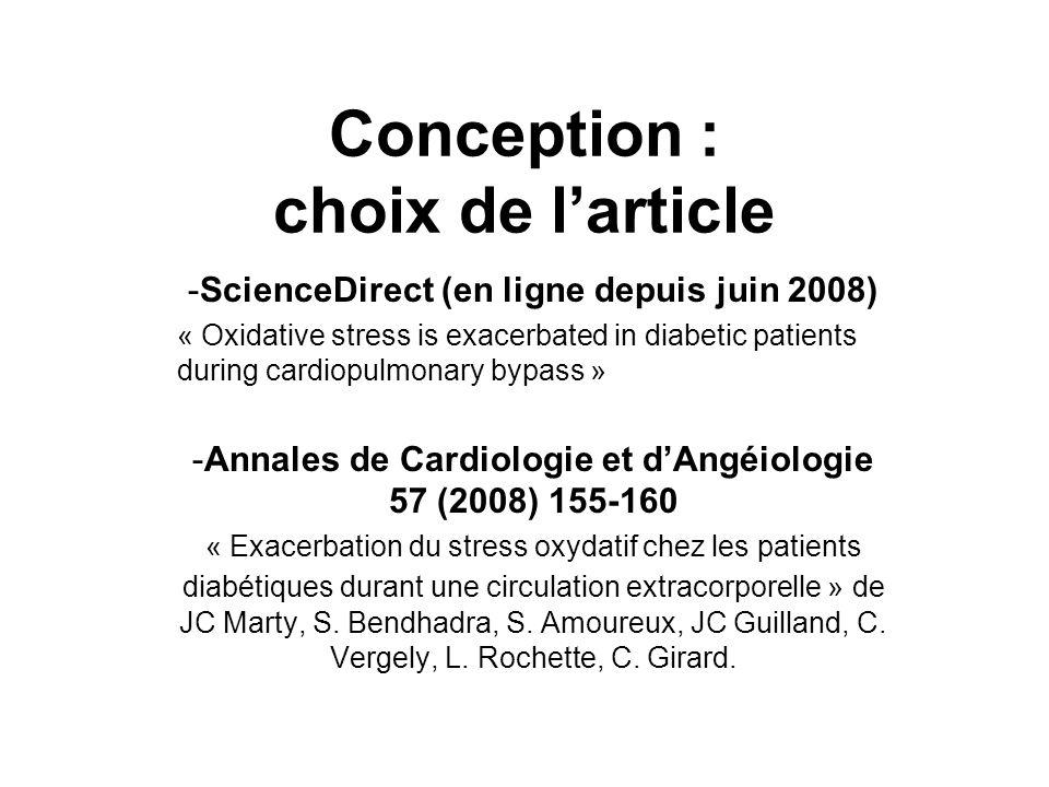 Conception : choix de larticle -ScienceDirect (en ligne depuis juin 2008) « Oxidative stress is exacerbated in diabetic patients during cardiopulmonar