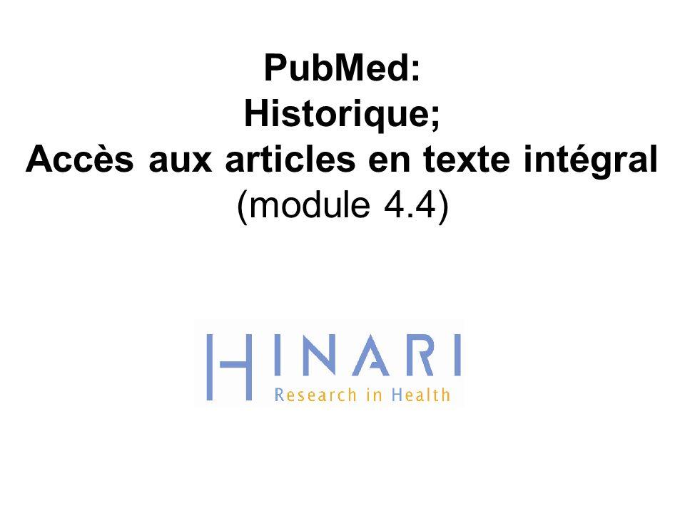 Instructions - Cette partie du: cours est une présentation PowerPoint conçue pour vous introduire aux aperçus, l index et historique, ainsi qu à laccès aux articles en texte intégral sur PubMed.