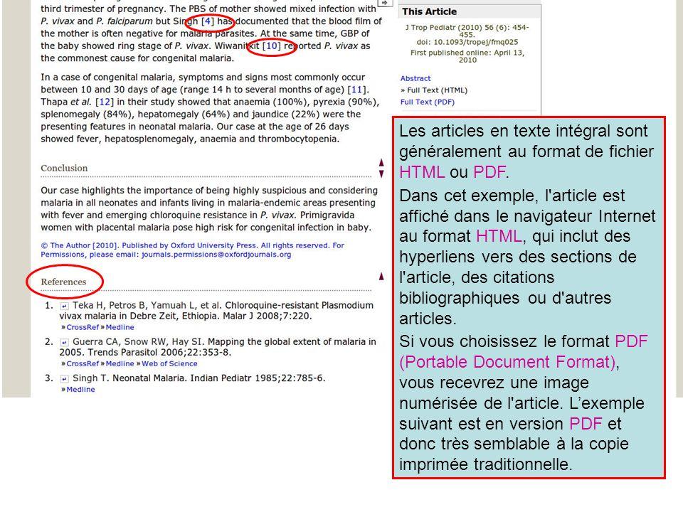 Les articles en texte intégral sont généralement au format de fichier HTML ou PDF.