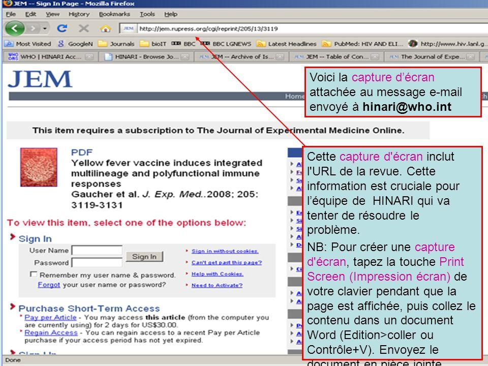 Cette capture d'écran inclut l'URL de la revue. Cette information est cruciale pour léquipe de HINARI qui va tenter de résoudre le problème. NB: Pour