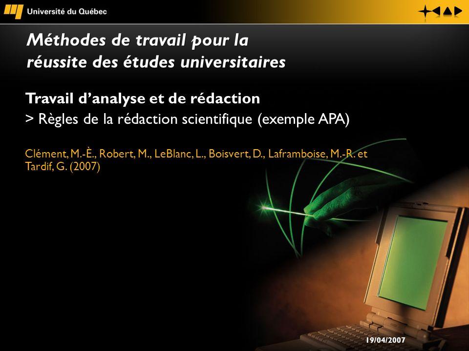 Travail danalyse et de rédaction > Règles de la rédaction scientifique (exemple APA) Clément, M.-È., Robert, M., LeBlanc, L., Boisvert, D., Laframbois