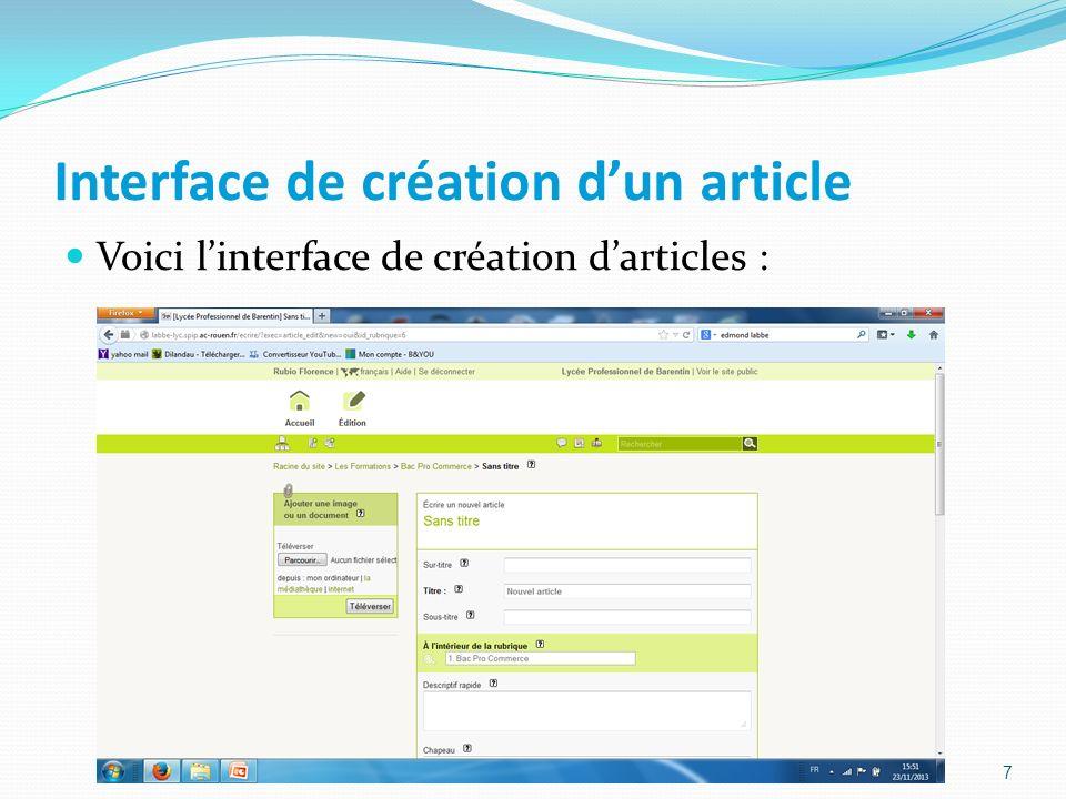 Interface de création dun article Voici linterface de création darticles : 7