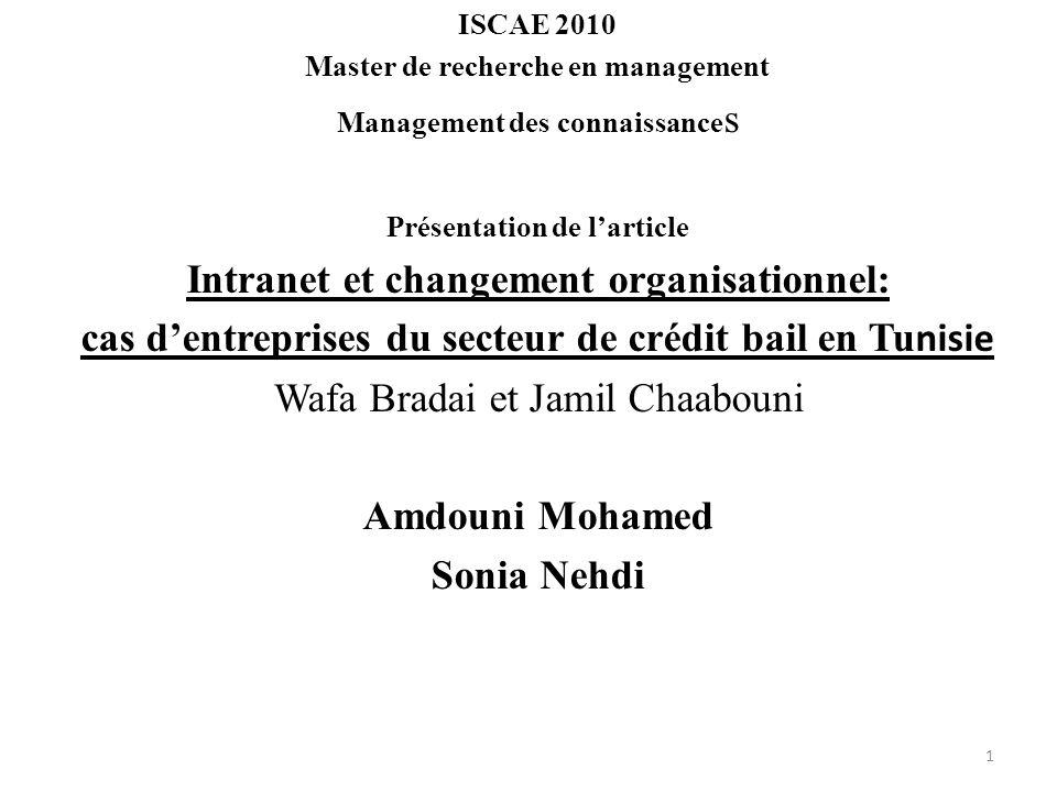 ISCAE 2010 Master de recherche en management Management des connaissance s Présentation de larticle Intranet et changement organisationnel: cas dentre