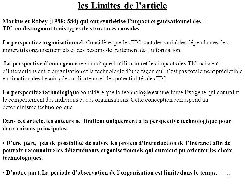 les Limites de larticle Markus et Robey (1988: 584) qui ont synthétise limpact organisationnel des TIC en distinguant trois types de structures causal