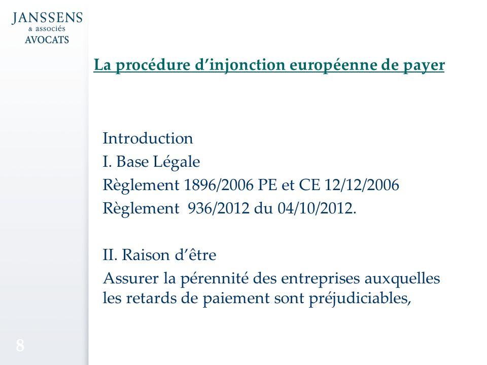 La procédure dinjonction européenne de payer Introduction I.