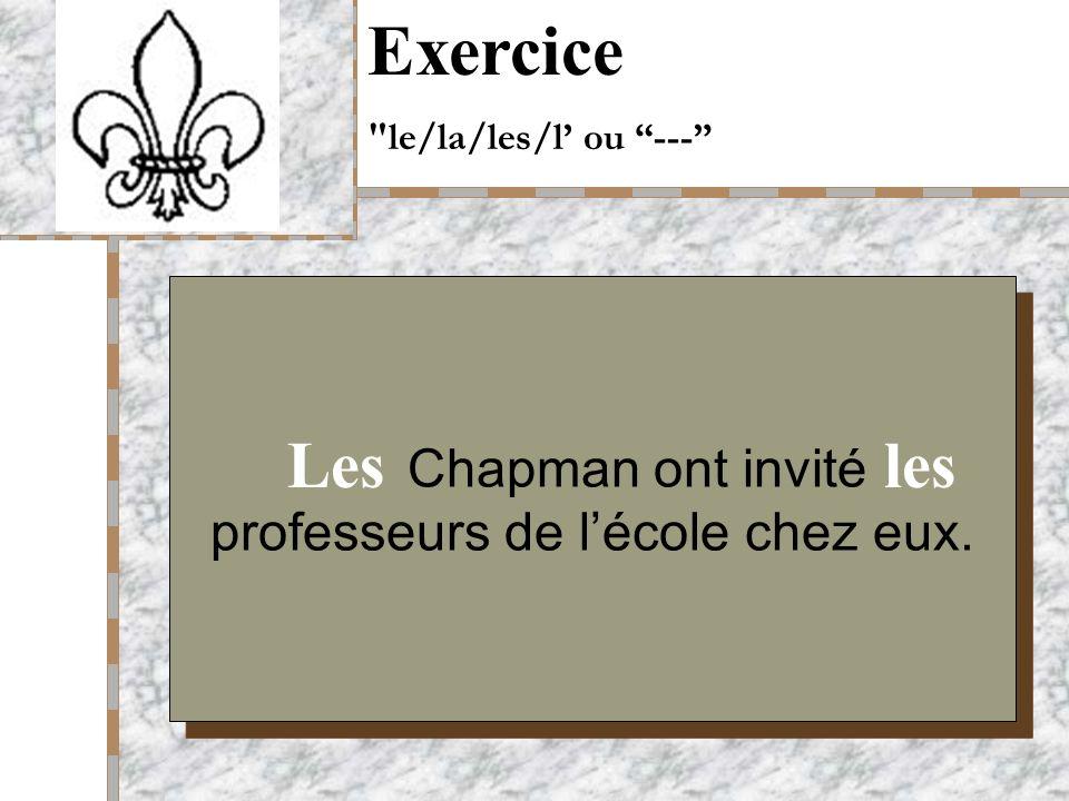 Your Logo Here Chapman ont invité professeurs de lécole chez eux.
