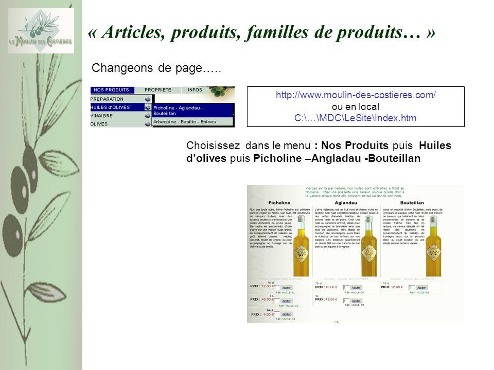 « Articles, produits, familles de produits… » Les informations sur les articles du Moulin des Costières sont organisées de la manière suivantes : FAMILLES PRODUITS ARTICLES