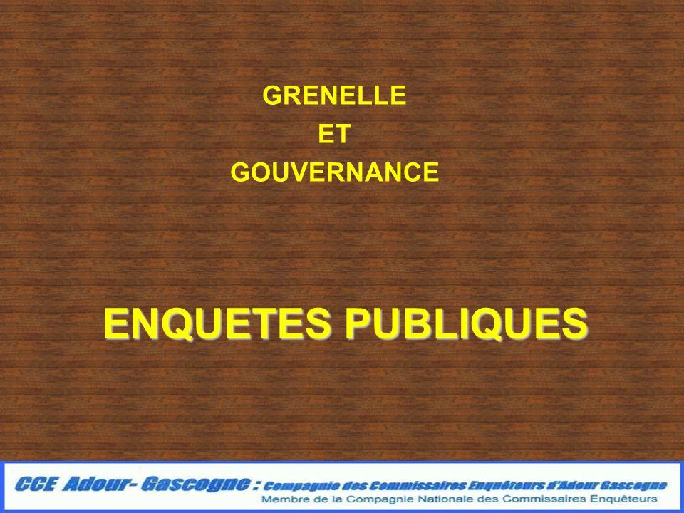 ENQUETES PUBLIQUES GRENELLE ET GOUVERNANCE