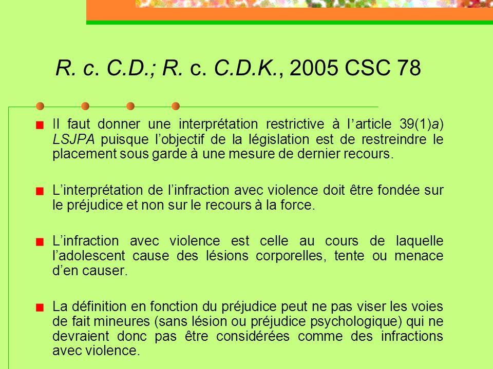 R. c. B.W.P.; R. c. B.V.N., 2006 CSC 27 Le législateur a délibérément exclu la dissuasion générale comme facteur de détermination de la peine pour les