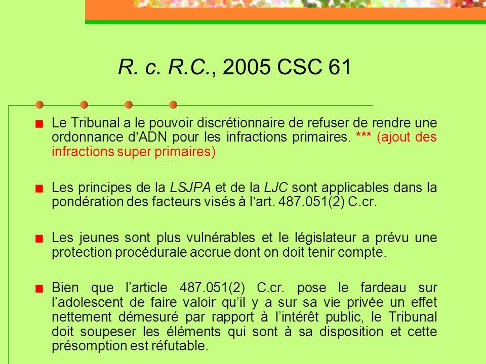 R. c. C.D.; R. c. C.D.K., 2005 CSC 78 (suite) Linfraction avec violence ne peut englober les infractions strictement contre les biens, sauf des cas ex