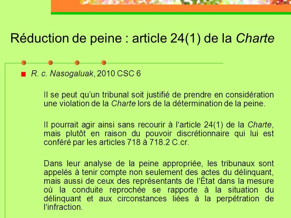 Adolescents autochtones R. c. Gladue, [1999] 1 R.C.S. 688 Examiner les facteurs systémiques et historiques qui peuvent expliquer les raisons du compor