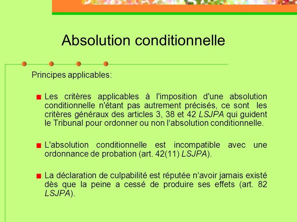 Absolution inconditionnelle Applications jurisprudentielles: LSJPA – 119, 2011 QCCQ 2522 (L. Rondeau) LSJPA – 0957, 2009 QCCQ 13669 (J. Nadeau) LSJPA