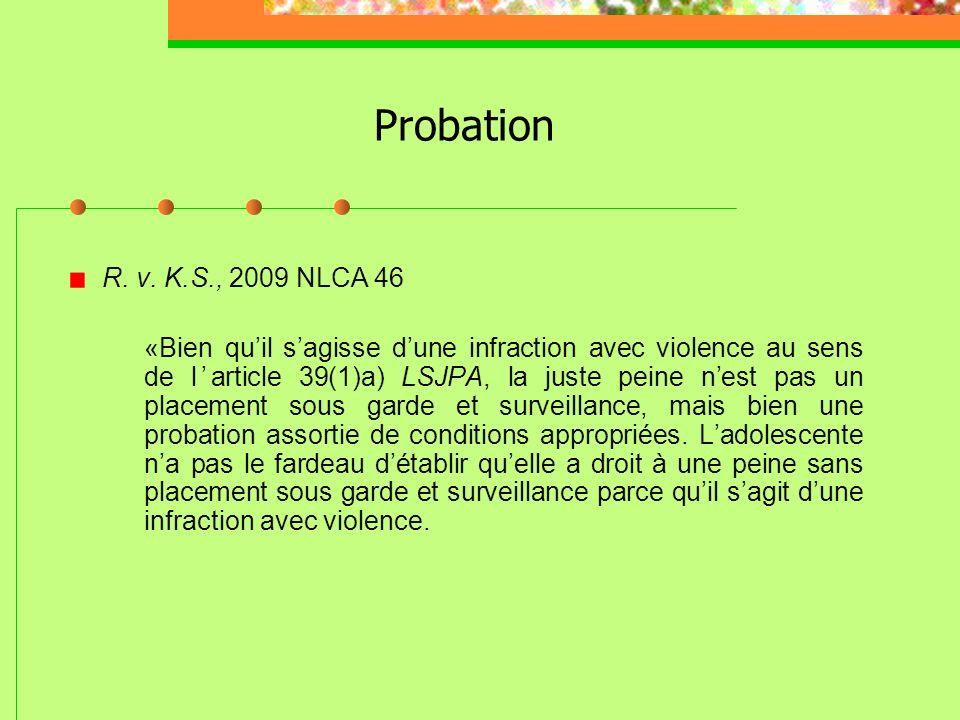Absolution conditionnelle Applications jurisprudentielles: LSJPA – 113, 2011 QCCQ 428 (M. Gervais) LSJPA – 1036, 2010 QCCQ 7598 (M. Dubois) LSJPA – 09