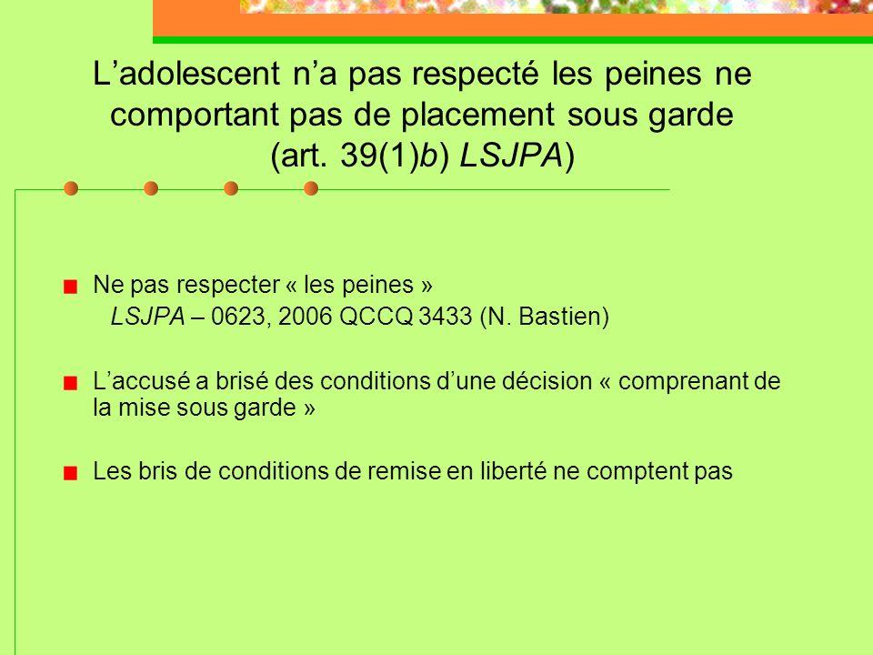 Ladolescent a commis une infraction avec violence (art. 39(1)a) LSJPA) Applications jurisprudentielles postérieures à R. c. C.D.K. Conduite dangereuse