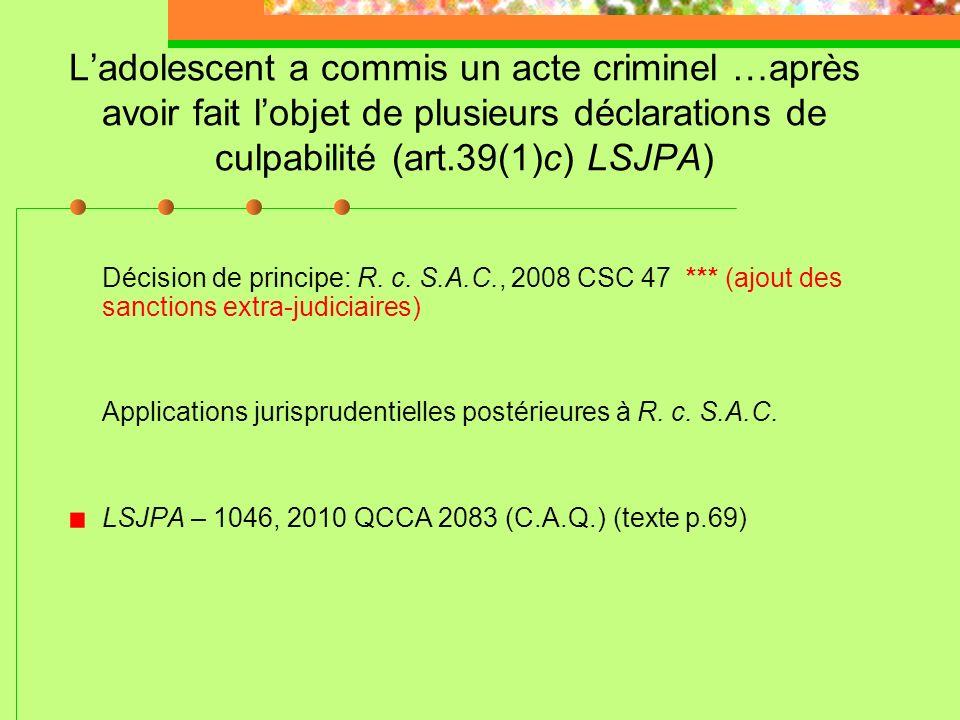 Ladolescent na pas respecté les peines ne comportant pas de placement sous garde (art. 39(1)b) LSJPA) Ne pas respecter « les peines » LSJPA – 0623, 20