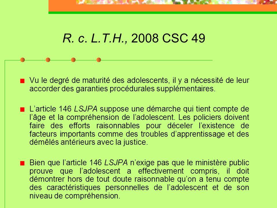 R. c. S.J.L., 2009 CSC 14 Un procès réunissant des adolescents et des adultes est incompatible avec le principe directeur de la LSJPA qui maintient, p