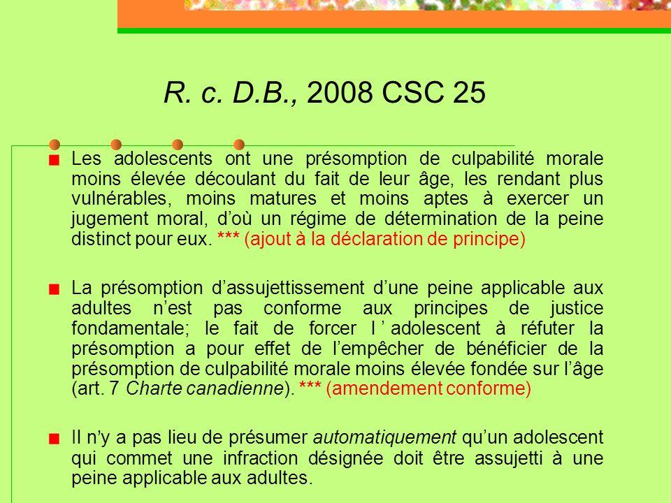 R. c. S.A.C., 2008 CSC 47 Les seules déclarations de culpabilité qui doivent être prises en considération sont celles inscrites avant la perpétration