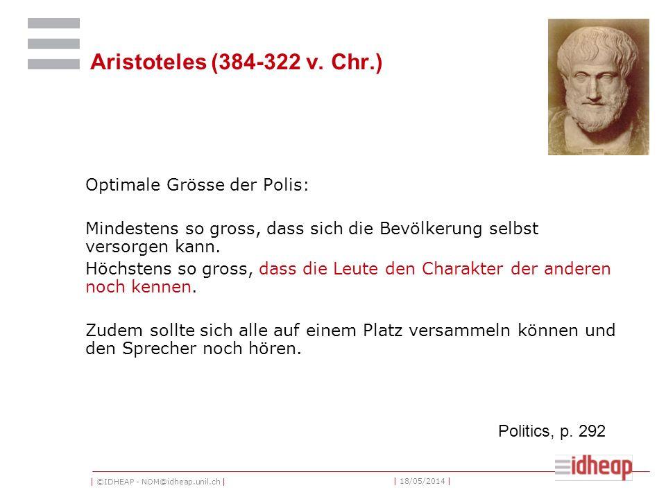 | ©IDHEAP - NOM@idheap.unil.ch | | 18/05/2014 | Aristoteles (384-322 v.