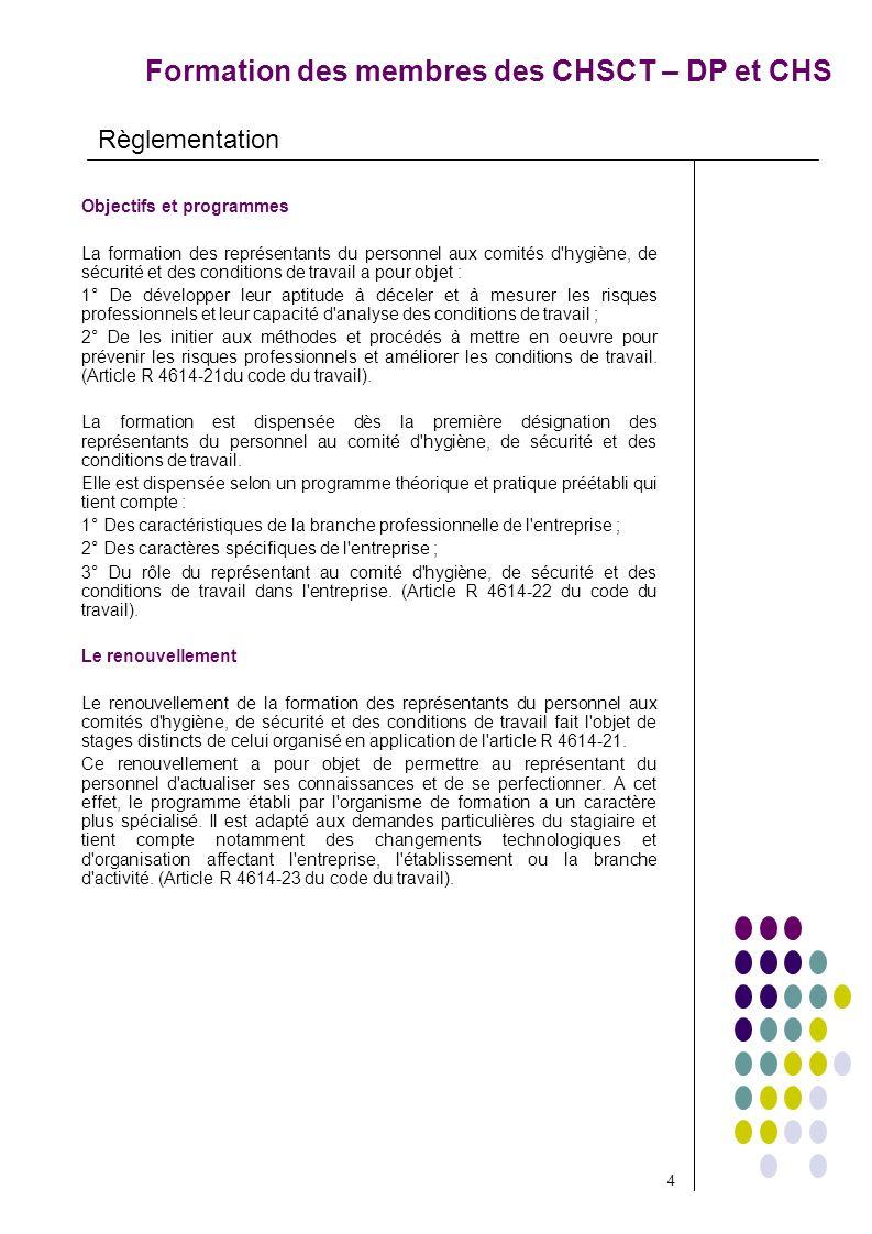 Formation des membres des CHSCT – DP et CHS Objectifs et programmes La formation des représentants du personnel aux comités d'hygiène, de sécurité et