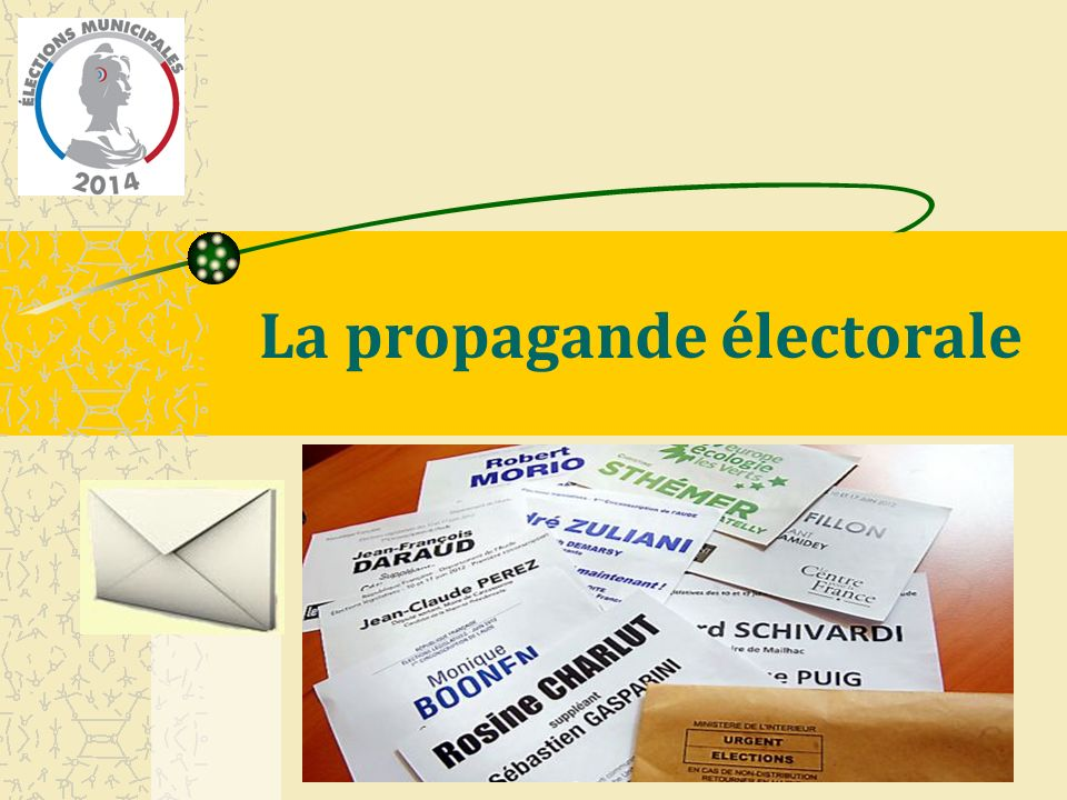 La propagande électorale
