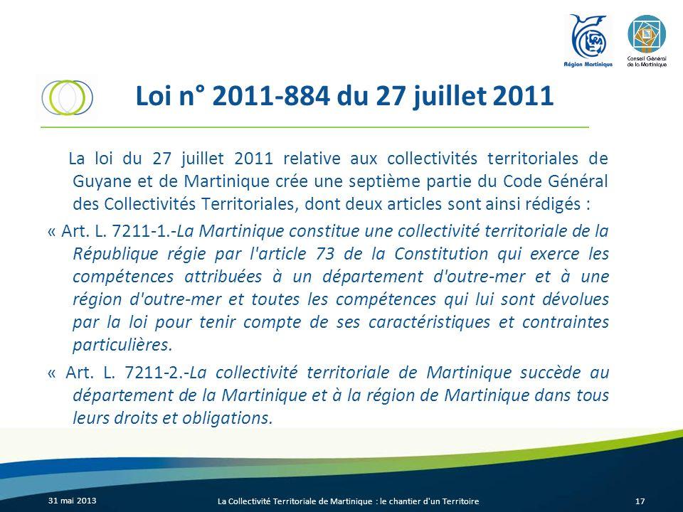 Loi n° 2011-884 du 27 juillet 2011 La loi du 27 juillet 2011 relative aux collectivités territoriales de Guyane et de Martinique crée une septième par