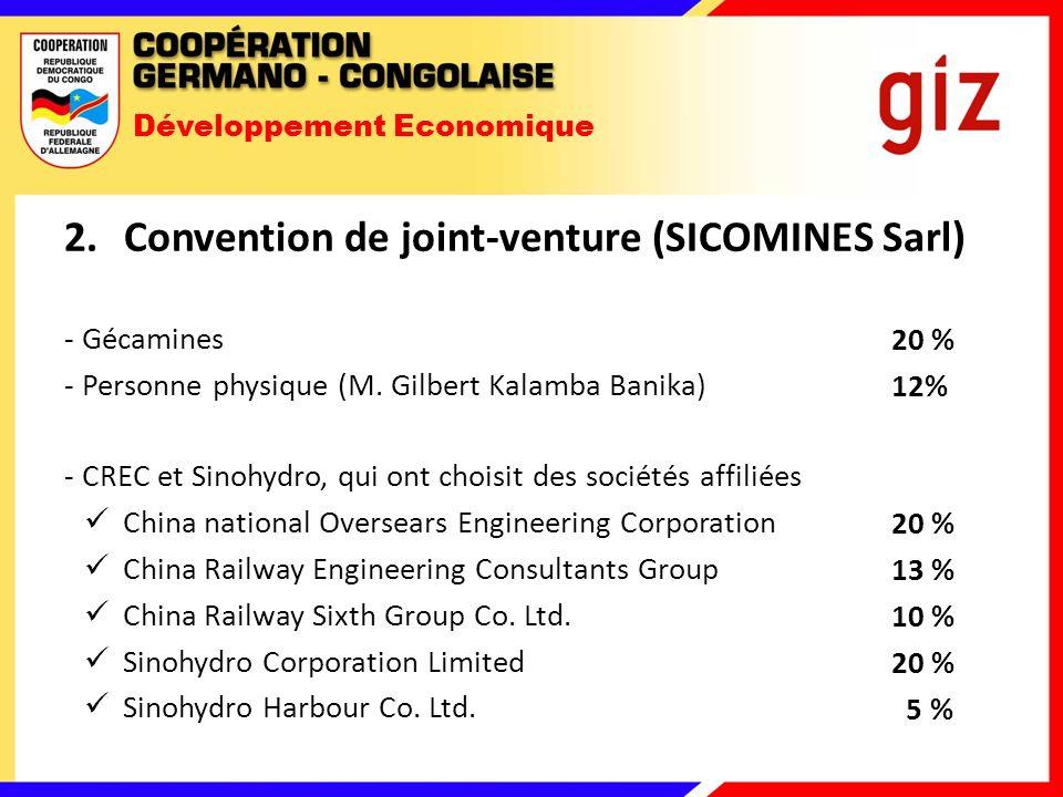 Développement Economique 2.Convention de joint-venture (SICOMINES Sarl) - Gécamines - Personne physique (M.