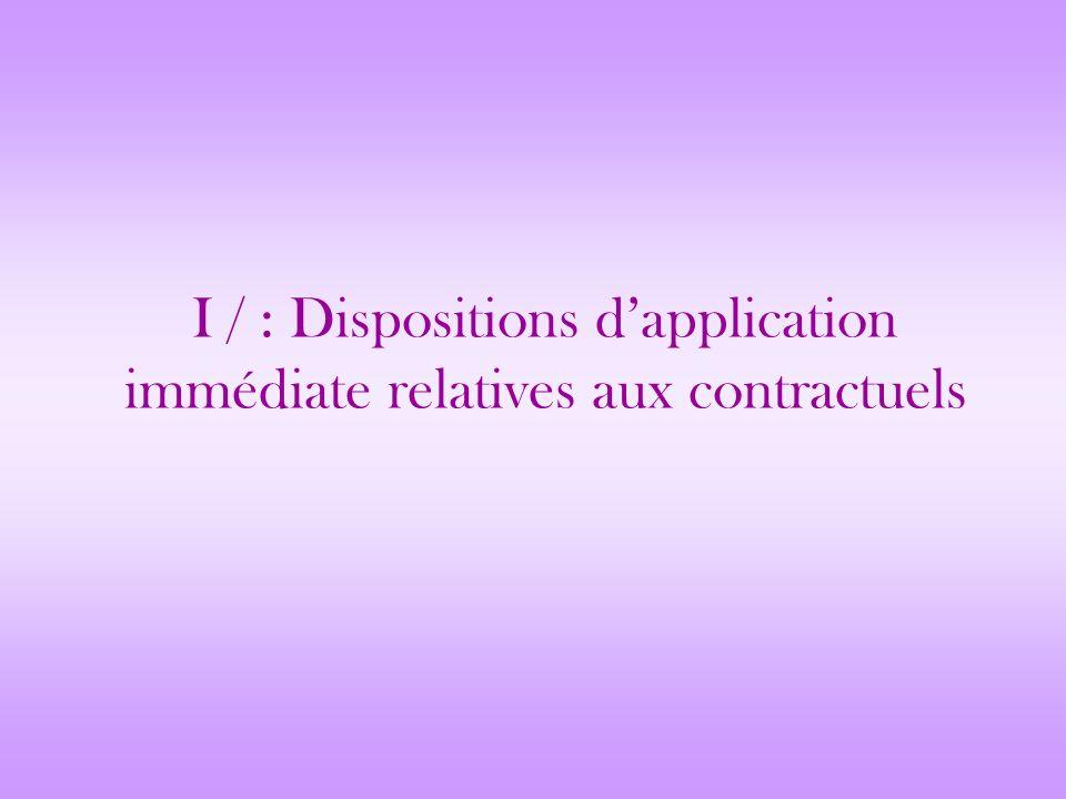 I / : Dispositions dapplication immédiate relatives aux contractuels