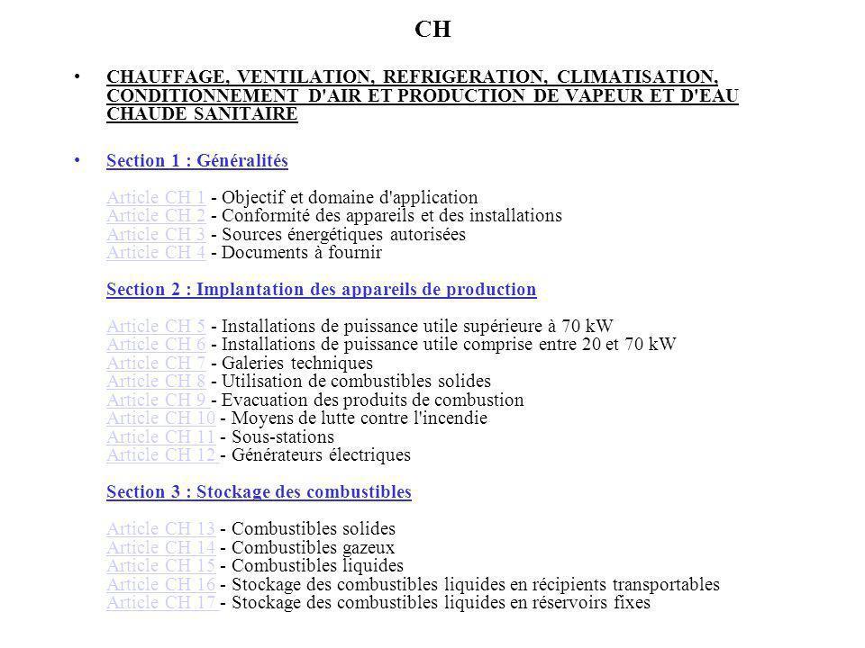 CH CHAUFFAGE, VENTILATION, REFRIGERATION, CLIMATISATION, CONDITIONNEMENT D'AIR ET PRODUCTION DE VAPEUR ET D'EAU CHAUDE SANITAIRE Section 1 : Généralit