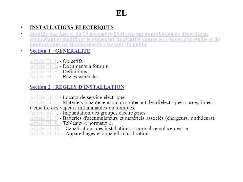 EL INSTALLATIONS ELECTRIQUES Modifié par Arrêté du 19 novembre 2001 portant approbation de dispositions complétant et modifiant le règlement de sécuri