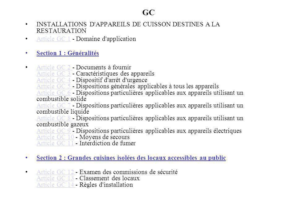 GC INSTALLATIONS D'APPAREILS DE CUISSON DESTINES A LA RESTAURATION Article GC 1 - Domaine d'applicationArticle GC 1 Section 1 : Généralités Article GC