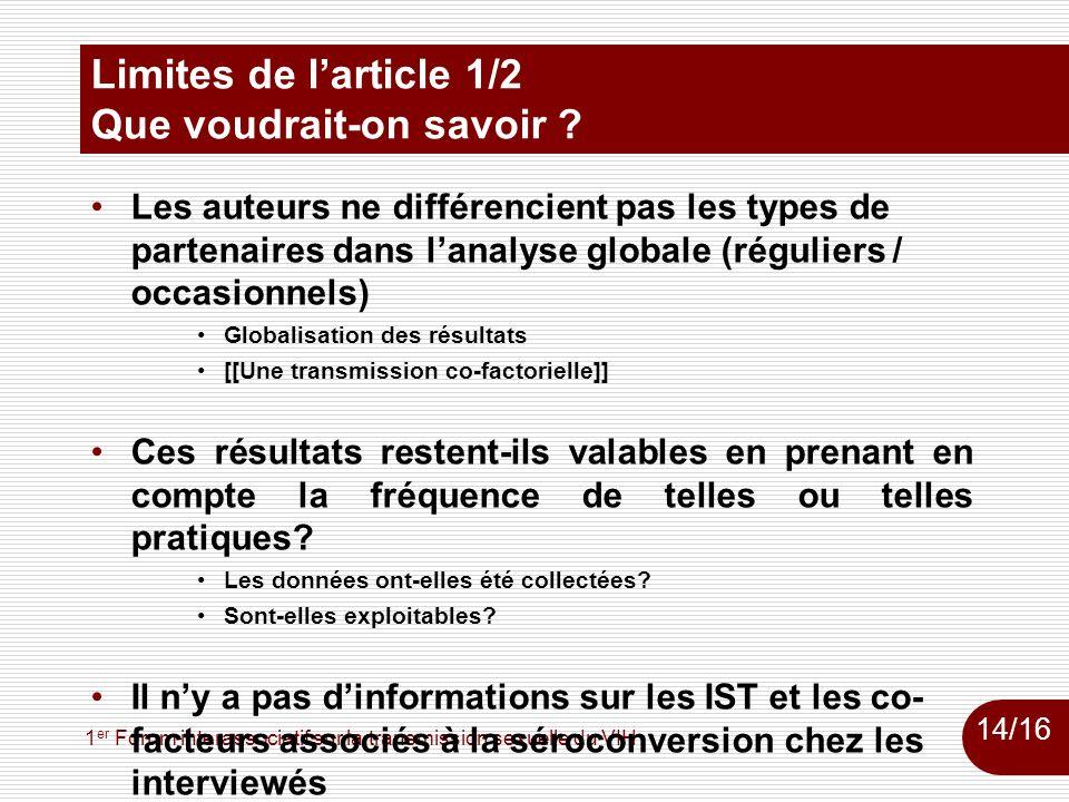 1 er Forum interassociatif sur la transmission sexuelle du VIH Limites de larticle 1/2 Que voudrait-on savoir ? Les auteurs ne différencient pas les t