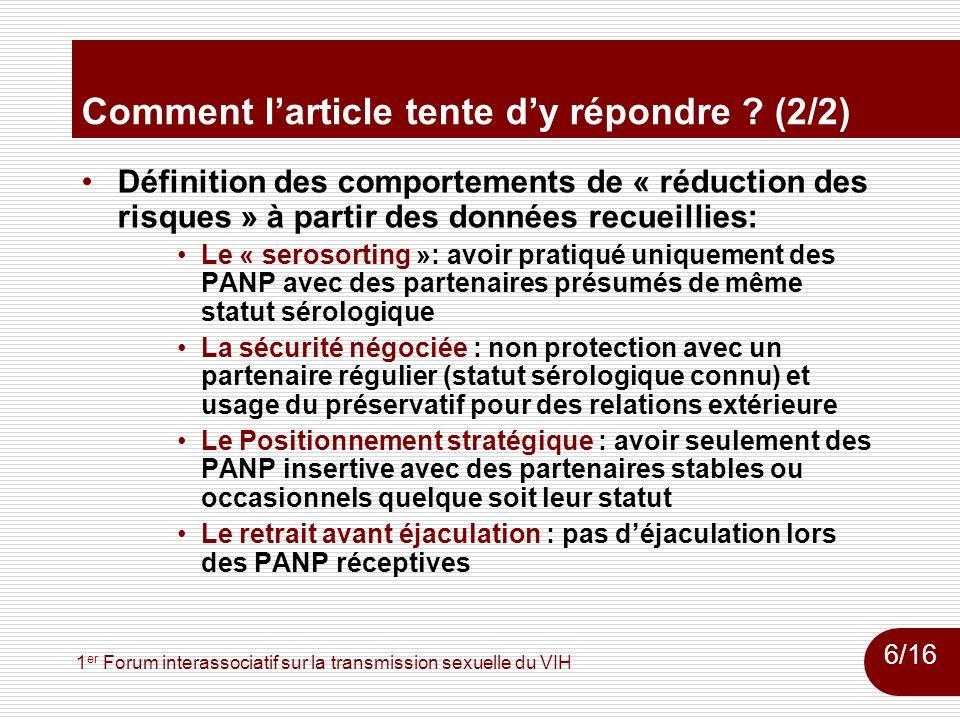 1 er Forum interassociatif sur la transmission sexuelle du VIH Comment larticle tente dy répondre ? (2/2) Définition des comportements de « réduction