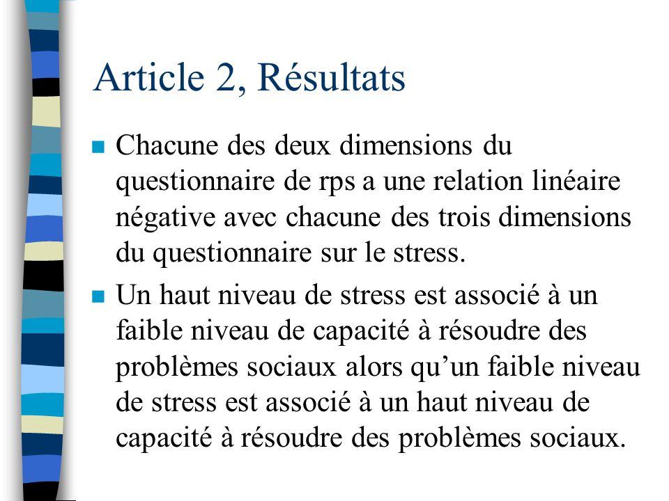 Article 2, Résultats n Corrélations entre le stress et la résolution de problèmes : - Habiletés de résolution de problèmes et orientation au problème