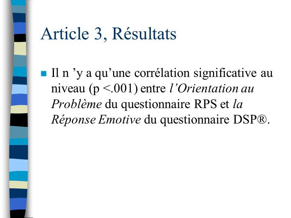 Article 3, Résultats n Deuxièmement, afin de mieux comprendre la relation entre le stress et la résolution de problèmes sociaux et de dégager des pist