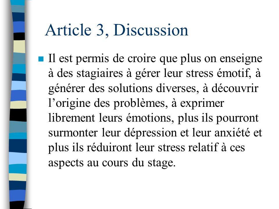 Article 3, Discussion n Nos corrélations permettent de penser que des activités dentraînement à certaines habiletés de résolution de problèmes sociaux