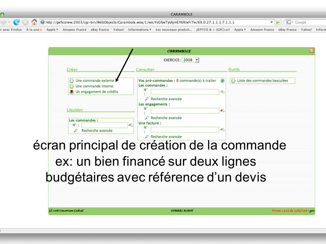 écran principal de création de la commande ex: un bien financé sur deux lignes budgétaires avec référence dun devis