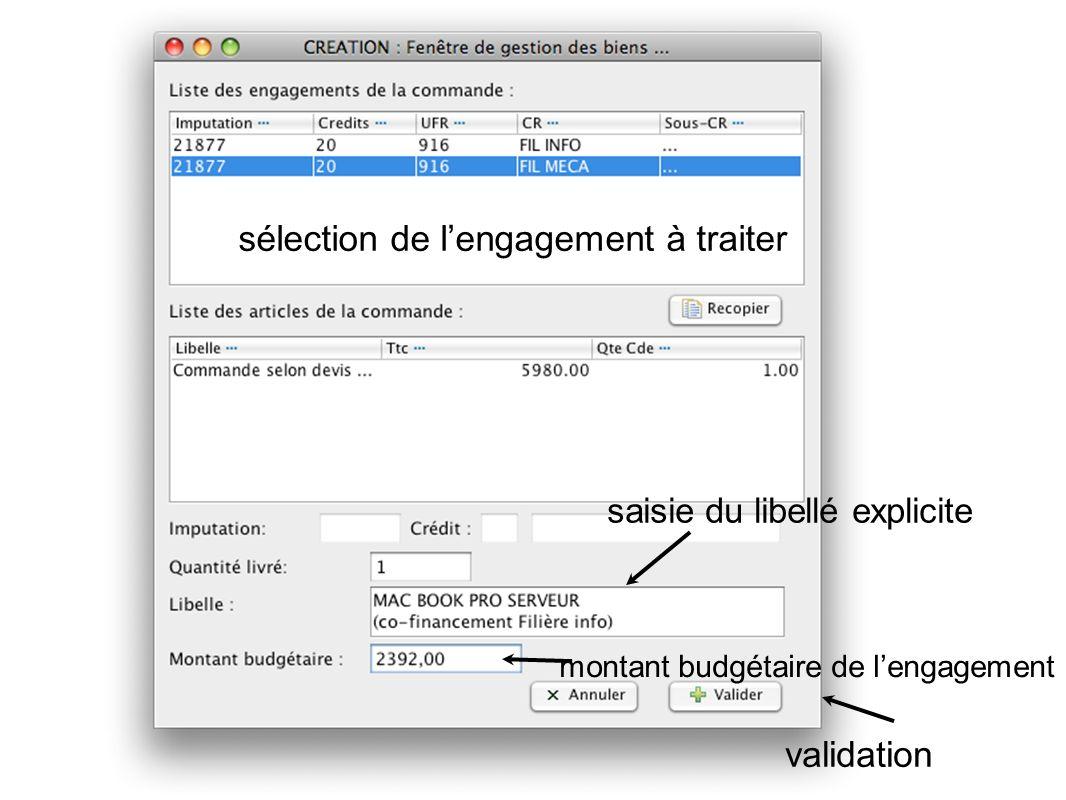 sélection de lengagement à traiter saisie du libellé explicite montant budgétaire de lengagement validation